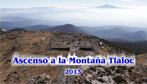 Montaña Tlaloc 2013