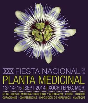XXX Fiesta Nacional de la Planta Medicinal, 2014