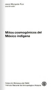 Mitos Cosmogónicos del México Indífena