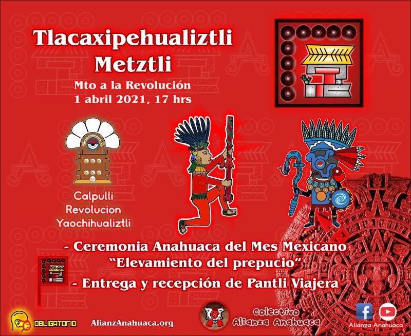 Atlacahualo Pantli Revolución Yaochihualiztli